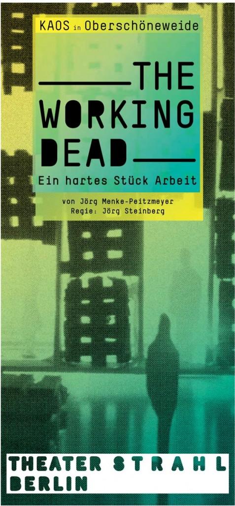 Plakat für Theater Strahls neue Inszenierung THE WORKING DEAD – Ein hartes Stück Arbeit