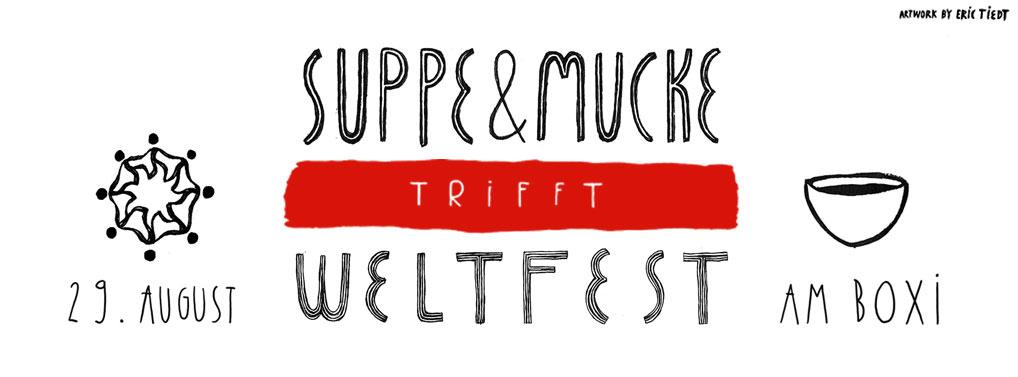 suppe und mucke trifft weltfest artwork: Eric Tiedt