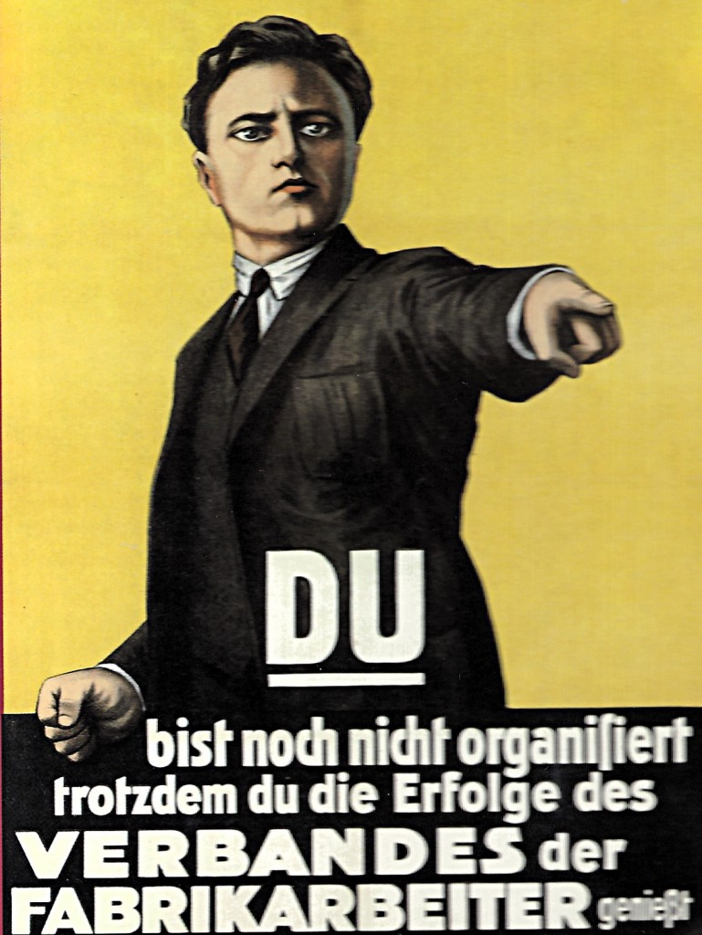 Du bist nicht organisiert, 1922, Quelle: Landesarchiv Berlin