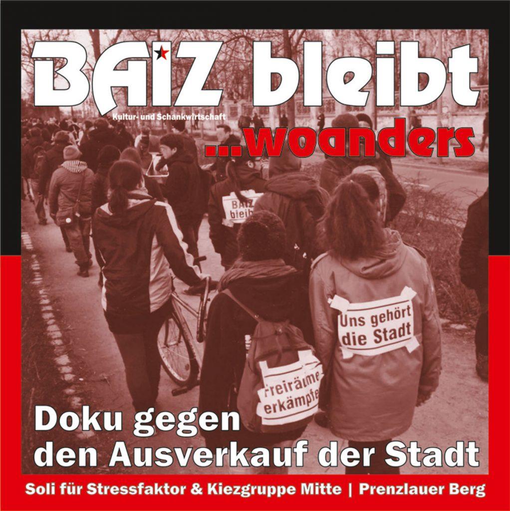 """Die DVD """"BAIZ bleibt ... woanders"""" von Jochen Wisotzki"""