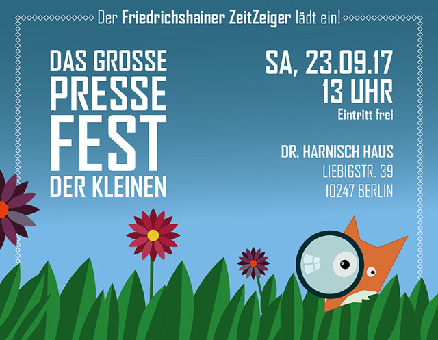Das Große Pressefest der Kleinen, ein Fest der Friedrichshain-Kreuzberger Lokalzeitschriften.