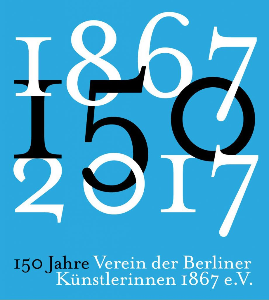 150 Jahre Verein der Berliner Künstlerinnen 1867 e.V.
