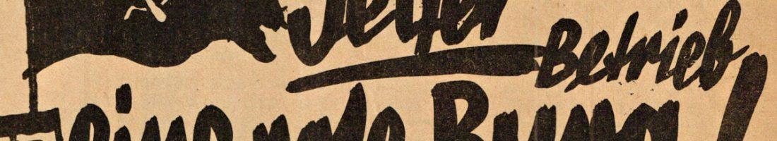 Großbetriebe sollten nach dem Willen der KPD eine Burg gegen die NSDAP sein. | Quelle: Der Rote Weidenweg von 1932