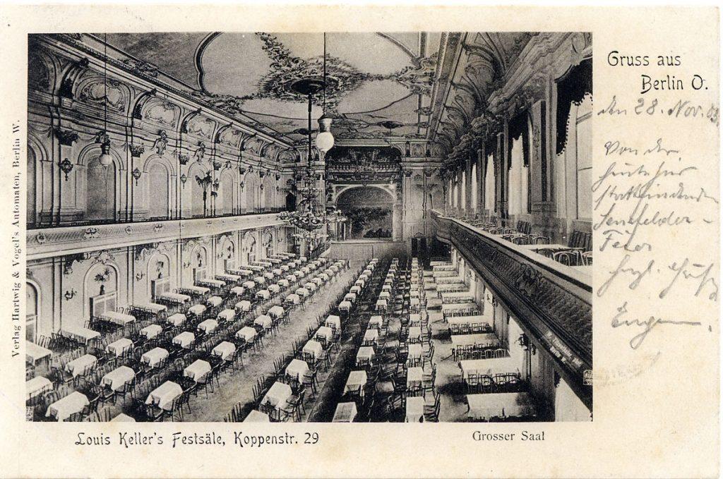 Louis Keller's Festsäle in der Koppenstraße Berlin | Quelle: Archiv der Gustav Landauer Denkmalinitiative