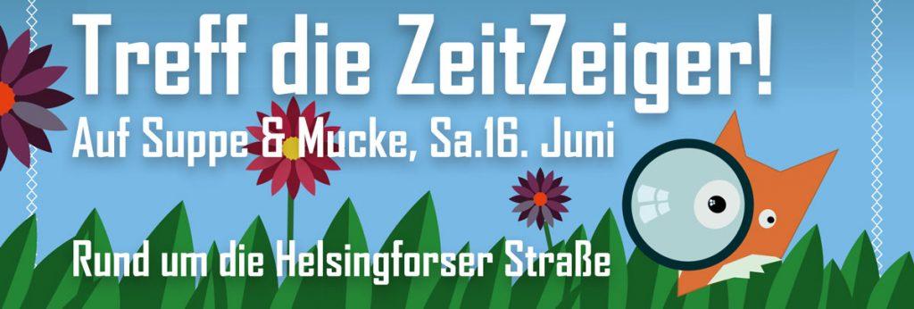 Friedrichshainer Zeitzeiger bei Suppe & Mucke 2018; Rund um die Helsingforser Straße, Samstag, 16. Juni, 14–22 Uhr